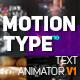 Motion Type - Text Animator