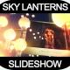 Sky Lanterns Slideshow