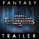 Dragons Islands - The Fantasy Trailer