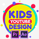 Kids YouTube Channel Design