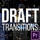 Draft Transitions