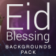 Blessing Eid Backgrounds pack