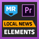 Local News Elements | MOGRT for Premiere Pro