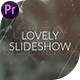 Lovely Slideshow // Premiere Pro
