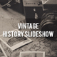Vintage History Slideshow
