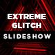 Extreme Glitch Slideshow