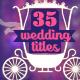 35 Wedding Titles (Photo & Names)