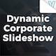 Dynamic Corporate Slideshow | Presentation
