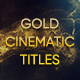 Gold Cinematic Titles
