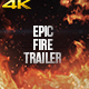 Epic Fire Trailer