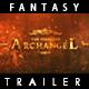 Archangel - Epic Fantasy Trailer