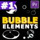 Bubble Elements | Premiere Pro MOGRT
