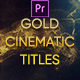 Gold Cinematic Titles Mogrt