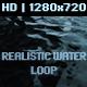 Realistic Water Loop