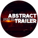 Abstract Trailer