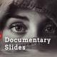 Documentary Slides
