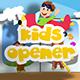 Kids Opener