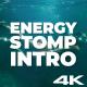 Energy Stomp Intro