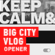 Big City Vlog