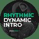 Rhythmic Dynamic Intro
