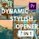 Dynamic Stylish Opener for Premiere Pro