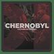 Chernobyl // Historical Opener