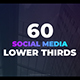 60 Social Media Lower Thirds