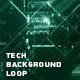 Tech Background Loop