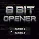 8 Bit Opener