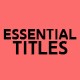 Essential Titles for Premiere Pro