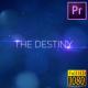 The Destiny-Cinematic Trailer_Premiere PRO