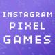 Instagram Stories | Pixel Games