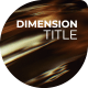 Dimension Cinematic Title