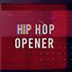 Hip Hop Opener