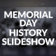 Memorial Day History Slideshow