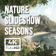 Nature Slideshow Seasons