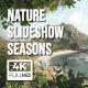 Nature Slideshow Seasons