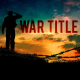 War Cinematic Opening Title