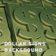 Dollar Signs Background