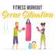 Fitness workout - Scene Situation