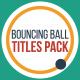 Bouncing Ball Titles