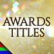 Awards Titles