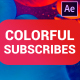 Colorful Subscribes Pack | After Effects