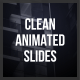 Clean Animated Slides