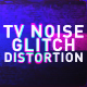 TV Noise Glitch Distortion