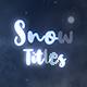 Snow Titles