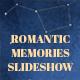 Romantic Memories Slideshow
