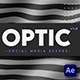 Optic - Social Media Scenes