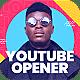 Creative Youtube Opener