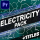 Electricity Elements And Titles | Premiere Pro MOGRT